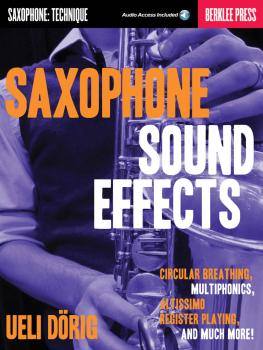 Saxophone Sound Effects: Circular Breathing, Multiphonics, Altissimo R (HL-50449628)