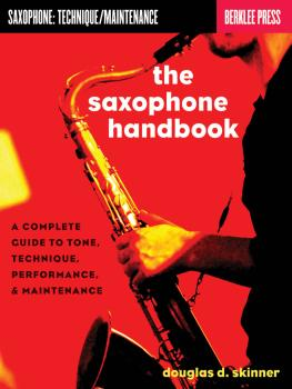 The Saxophone Handbook: Complete Guide to Tone, Technique, and Perform (HL-50449658)