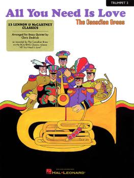 All You Need Is Love: 13 Lennon & McCartney Classics 2nd Trumpet (HL-50482701)