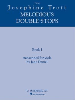 Josephine Trott - Melodious Double-Stops Book 1 (transcribed for viola (HL-50485187)