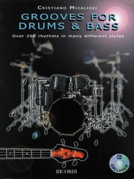 Grooves for Drums & Bass: Over 200 Rhythms in Many Different Styles (HL-50486066)