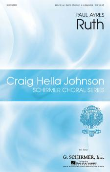 Ruth: Craig Hella Johnson Choral Series (HL-50486400)