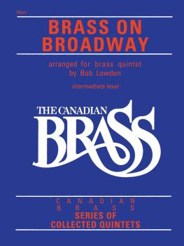 The Canadian Brass: Brass On Broadway (French Horn) (HL-50488780)