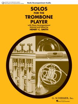 Solos for the Trombone Player: Trombone and Piano With Online Audio of (HL-50490442)