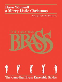 Have Yourself a Merry Little Christmas (for Brass Quintet) (HL-50490607)