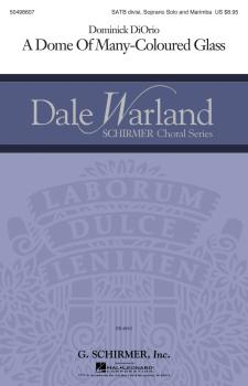 A Dome of Many-Coloured Glass...: Dale Warland Choral Series (HL-50498607)