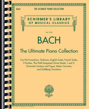Bach: The Ultimate Piano Collection: Schirmer's Library of Musical Cla (HL-50498736)