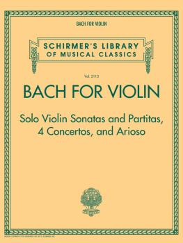 Bach for Violin - Sonatas and Partitas, 4 Concertos, and Arioso: Schir (HL-50499628)