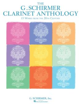 G. Schirmer Clarinet Anthology: Works from the 20th and 21st Centuries (HL-50600037)