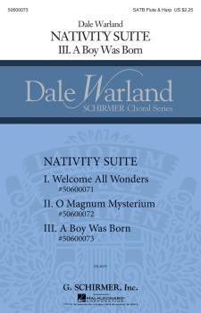 A Boy Was Born: Nativity Suite Dale Warland Choral Series (HL-50600073)