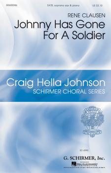 Johnny Has Gone for a Soldier: Craig Hella Johnson Choral Series (HL-50600086)