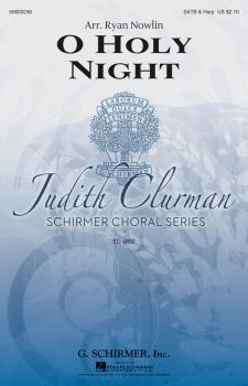 O Holy Night: Judith Clurman Choral Series (HL-50600236)