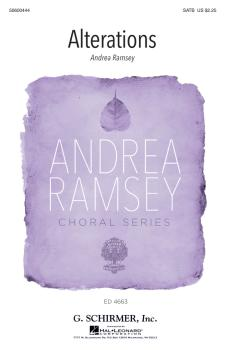 Alterations: Andrea Ramsey Choral Series (HL-50600444)