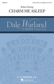 Charm Me Asleep: Dale Warland Choral Series (HL-50600461)