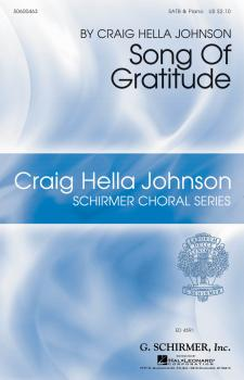 Song of Gratitude: Craig Hella Johnson Choral Series (HL-50600463)
