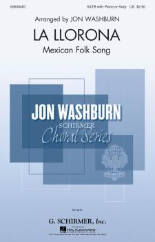 La Llorona: Jon Washburn Choral Series (HL-50600487)