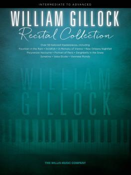 William Gillock Recital Collection: Intermediate to Advanced Level (HL-00201747)
