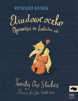 Twenty-One Studies: Stories for Solo Double Bass: [Etiudowe oczko: Opo (HL-00215238)