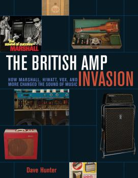 The British Amp Invasion: How Marshall, Hiwatt, Vox, and More Changed  (HL-00151793)