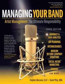 Managing Your Band - Sixth Edition: Artist Management: The Ultimate Re (HL-00200476)