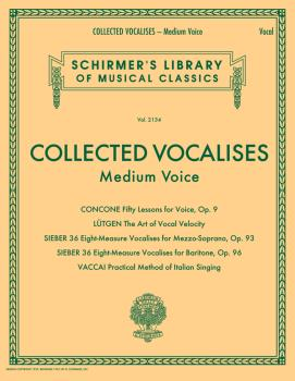 Collected Vocalises: Medium Voice - Concone, Lutgen, Sieber, Vaccai: S (HL-50600768)