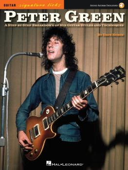 Peter Green - Signature Licks: A Step-by-Step Breakdown of His Playing (HL-00145386)