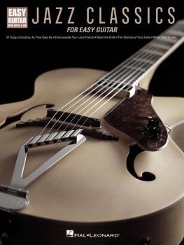 Jazz Classics for Easy Guitar (HL-00192503)