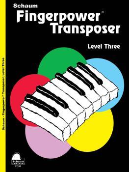 Fingerpower® Transposer: Level 3 Early Intermediate Level (HL-00645154)