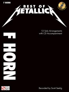 Best of Metallica for French Horn: 12 Solo Arrangements with CD Accomp (HL-02502454)
