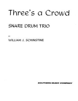 Three's ( 3) A Crowd: Percussion Music/Snare Drum Ensemble (HL-03774326)