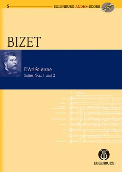 L'Arlèsienne Suites 1 and 2: Eulenburg Audio+Score Series (HL-49044004)