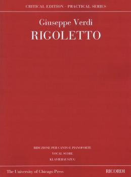 Rigoletto: Based on the Critical Edition Ricordi Opera Vocal Score Ser (HL-50600879)