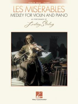 Les Misérables Medley for Violin and Piano: As Performed by Lindsey St (HL-00251419)