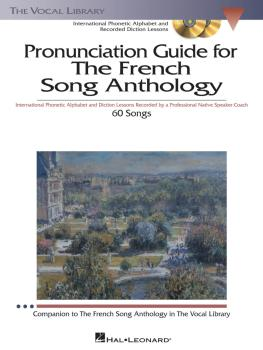 The French Song Anthology - Pronunciation Guide: International Phoneti (HL-00000451)