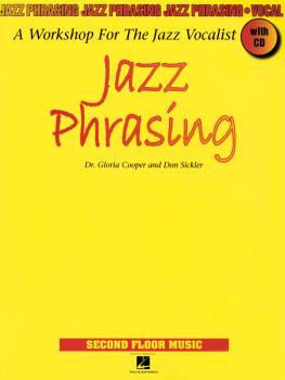 Jazz Phrasing: A Workshop for the Jazz Vocalist (HL-00000994)
