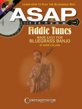 ASAP Fiddle Tunes Made Easy for Bluegrass Banjo: Learn How to Play the (HL-00001459)