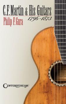 C.F. Martin & His Guitars, 1796-1873 (HL-00001596)