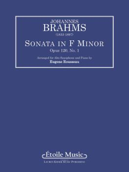 Sonata Op. 120 No. 1 in F minor: Alto Saxophone Solo with Keyboard (HL-00040172)