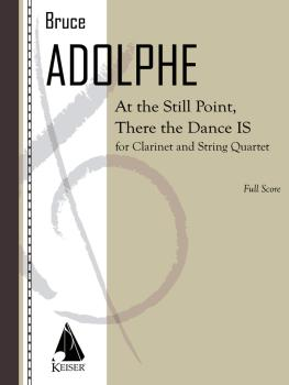 At the Still Point, There the Dance Is (for Clarinet and String Quinte (HL-00040567)