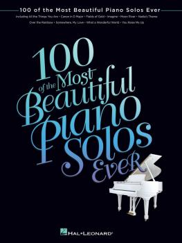 100 of the Most Beautiful Piano Solos Ever (HL-00102787)
