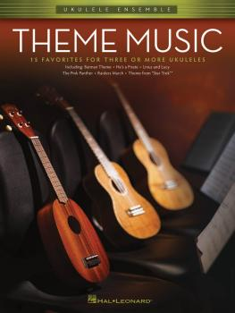 Theme Music: Ukulele Ensembles Early Intermediate (HL-00103903)