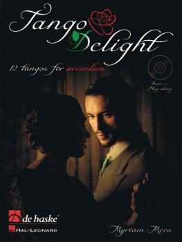 Tango Delight: 12 Tangos for Accordion (HL-00103911)