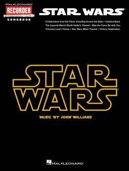 Star Wars: Hal Leonard Recorder Songbook (HL-00110292)