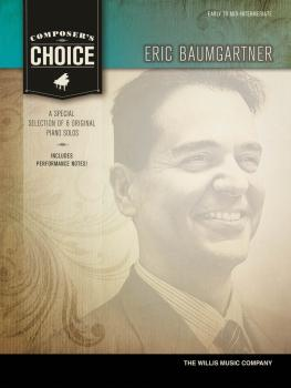 Composer's Choice - Eric Baumgartner: Early to Mid-Intermediate Level (HL-00114465)