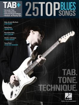 25 Top Blues Songs - Tab. Tone. Technique. (Tab+) (HL-00117059)