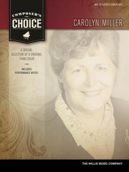 Composer's Choice - Carolyn Miller: Mid to Later Elementary Level (HL-00118951)