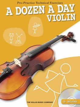 A Dozen a Day - Violin: Pre-Practice Technical Exercises (HL-00120202)