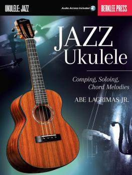 Jazz Ukulele: Comping, Soloing, Chord Melodies (HL-00121624)