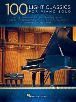100 Light Classics for Piano Solo (HL-00122226)