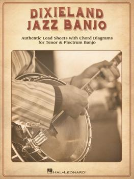 Dixieland Jazz Banjo: Authentic Lead Sheets With Chord Diagrams for Te (HL-00123217)